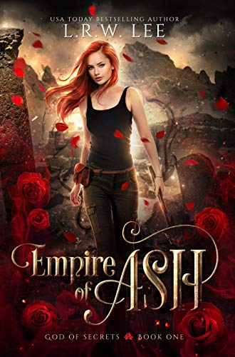 Empire of Ash: A Passionate Paranormal Romance with New Adult Appeal (God of Secrets Book 1)