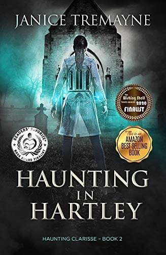 Haunting in Hartley: A Supernatural and Paranormal Ghost Story (Haunting Clarisse Book 2)