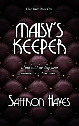 Maisy's Keeper: Club Drift, Book One (The Club Drift Series 1)