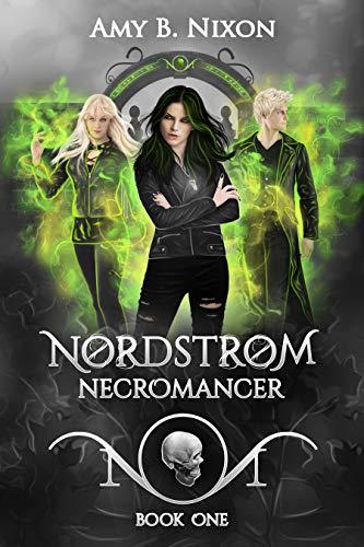 Nordstrøm Necromancer: Dark Fantasy Inspired By Norse Mythology (Northern Necromancers: The Island Book 1)