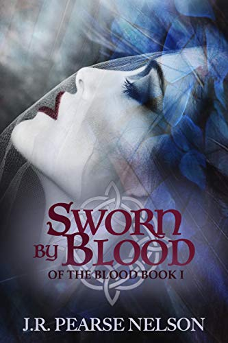 Sworn by Blood (Of the Blood Book 1)
