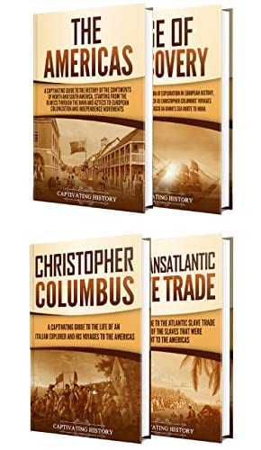 The New World: A Captivating Guide to the Americas, Age of Discovery, Christopher Columbus, and Transatlantic Slave Trade