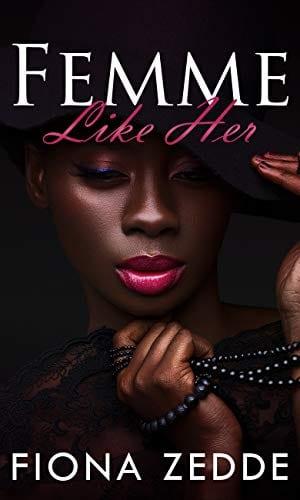 Femme Like Her: A Lesbian Romance
