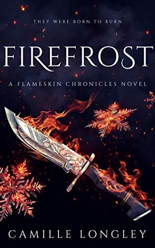 Firefrost: A Flameskin Chronicles Novel