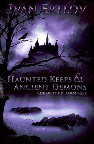 Haunted Keeps & Ancient Demons: Rise of the Bladesinger (The Bladesinger's Dance)