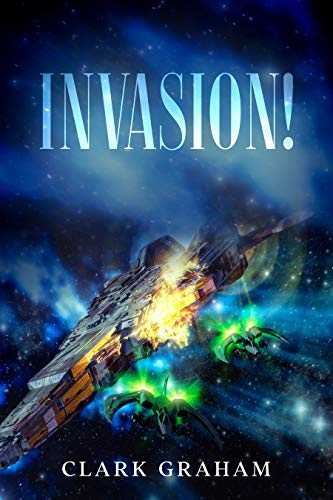 Invasion! (Galactic War Book 3)