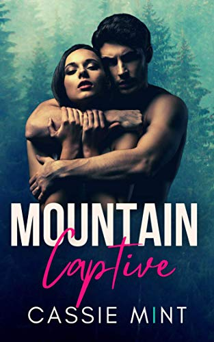 Mountain Captive (Wild Obsession)