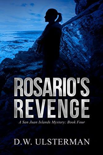 Rosario's Revenge: (San Juan Islands Mystery Book 4)