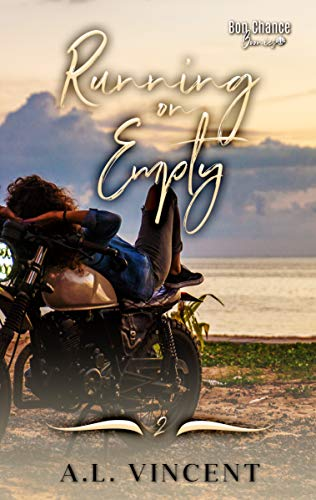 Running on Empty (Bon Chance Boonies Book 2)