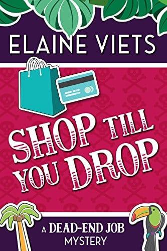 Shop Till You Drop (A Dead-End Job Mystery Book 1)
