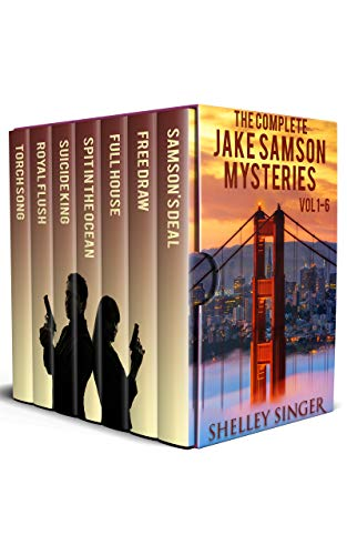 The Complete Jake Samson Mystery Series Vol 1-6: With Bonus Book–Torch Song: A Dystopian Thriller!