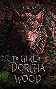 The Girl of Dorcha Wood (Daughter of Erabel Book 1)