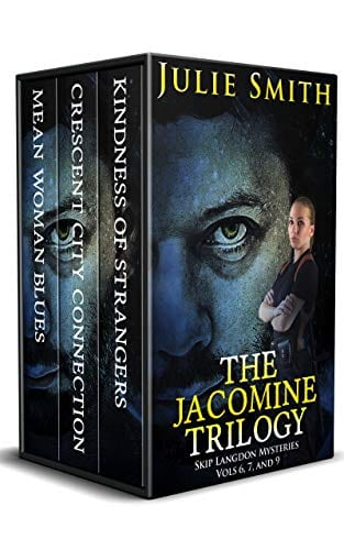 The Jacomine Trilogy: Skip Langdon Mysteries Vols. 6, 7, and 9 (The Skip Langdon Series)