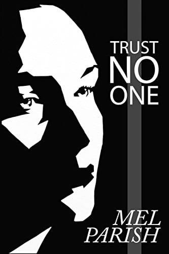 Trust No One: A Psychological Suspense Novel