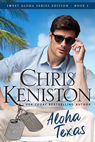 Aloha Texas: Beach Read Edition (Aloha Romance Series Book 1)
