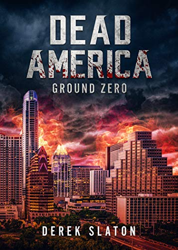 Dead America – Ground Zero (Dead America Box Sets)