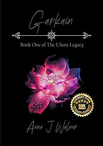 Garkain: Book One of The Uluru Legacy Series