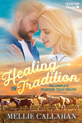 Healing in Tradition: The Complete Tradition, Texas Trilogy