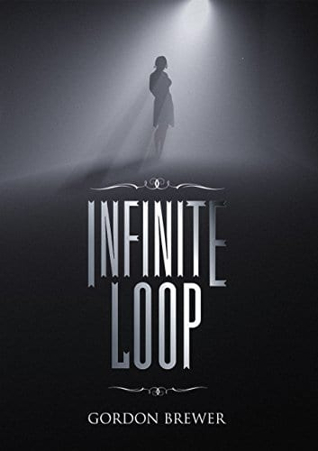 Infinite Loop: A Paranormal Suspense Story