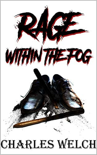 Rage Within The Fog