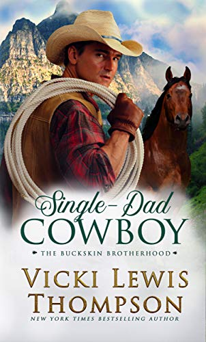 Single-Dad Cowboy (The Buckskin Brotherhood Book 8)