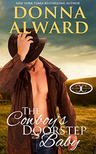 The Cowboy's Doorstep Baby: A Secret Baby Romance (Cowboy Collection)