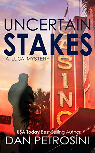 Uncertain Stakes (A Luca Mystery Book 9)