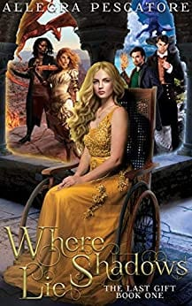 Where Shadows Lie (The Last Gift Book 1)