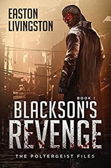 Blackson's Revenge: The Poltergeist Files – Book I