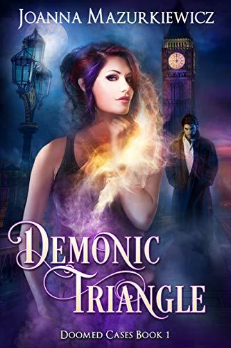Demonic Triangle (Doomed Cases Book 1)