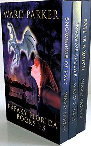 Freaky Florida Books 1-3: A humorous paranormal omnibus