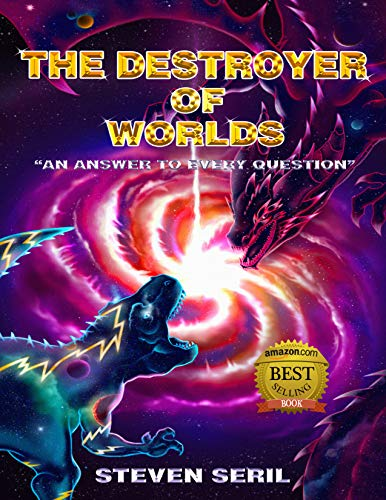"THE DESTROYER OF WORLDS: ""An Answer to Every Question"""