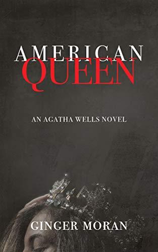 American Queen: An Agatha Wells Novel