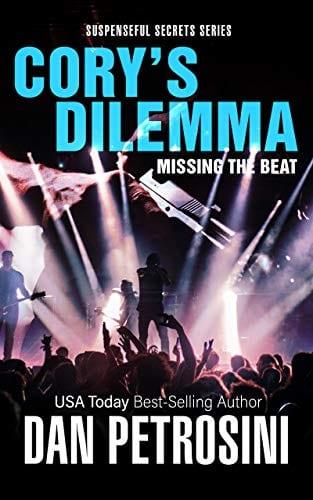 Cory's Dilemma: Missing the Beat: Dangerous Music (Suspenseful Secrets Book 1)