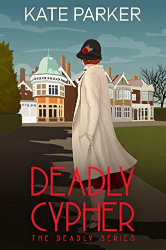 Deadly Cypher: A World War II Mystery (Deadly Series Book 7)