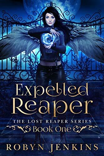 Expelled Reaper (Lost Reaper Series Book 1)