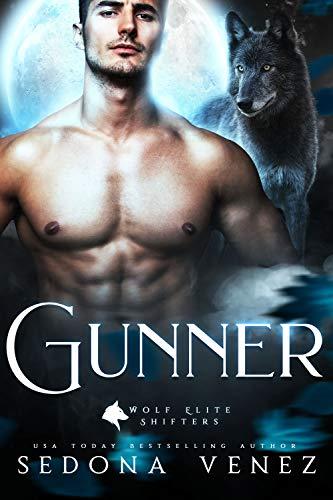 Gunner: | Paranormal Romance Dark (Wolf Elite Shifters Book 1)