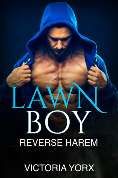 Lawn Boy (Reverse Harem Story Collection Book 1)