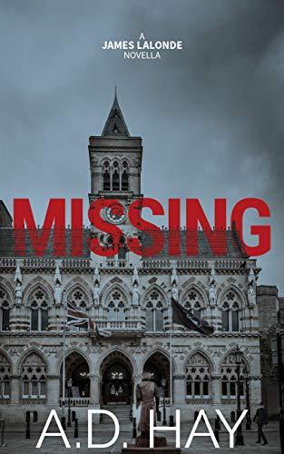 Missing: A James Lalonde Novella