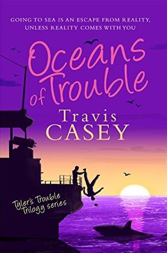 Oceans of Trouble: A Suspense Novel (Tyler's Trouble Trilogy Book 2)