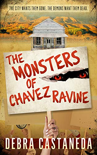 The Monsters of Chavez Ravine