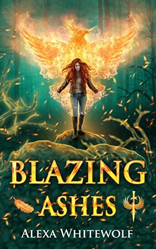 Blazing Ashes: A Phoenix Reborn Urban Fantasy Novel (Demoni Sancti)