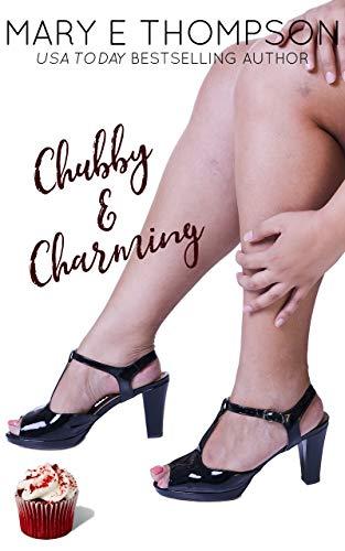 Chubby & Charming: A Curvy Girl Romance (Big & Beautiful Book 1)