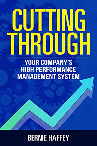 Cutting Through: Your Company's High Performance Management System