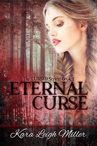 Eternal Curse: A Teen Vampire Romance Series (The Cursed Book 1)