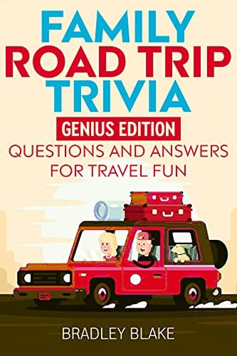 Family Road Trip Trivia: Genius Edition Questions and Answers for Travel Fun
