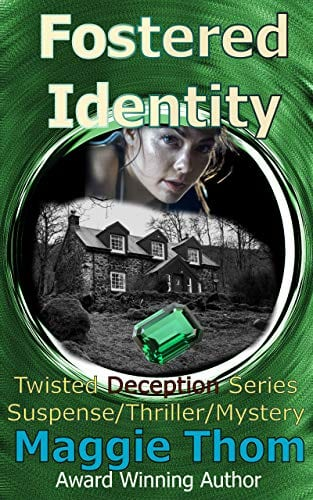 Fostered Identity: The Twisted Deception Suspense/Thriller/Mystery Series