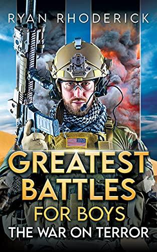 Greatest Battles for Boys: The War on Terror