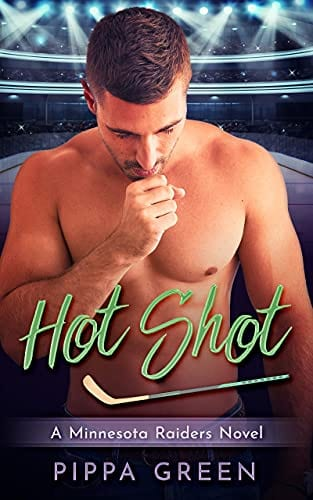 Hot Shot: A Minnesota Raiders Novel