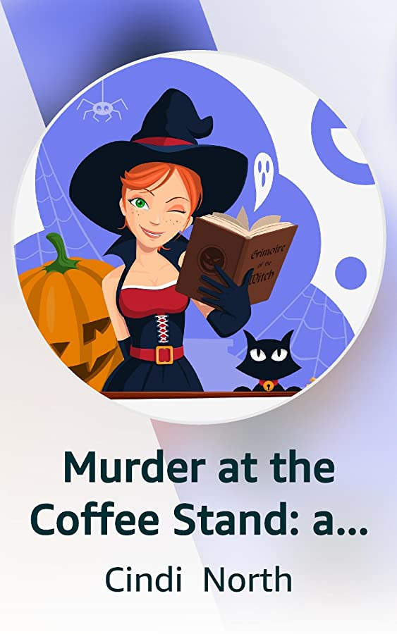 Murder at the Coffee Stand: a fun paranormal cozy mystery